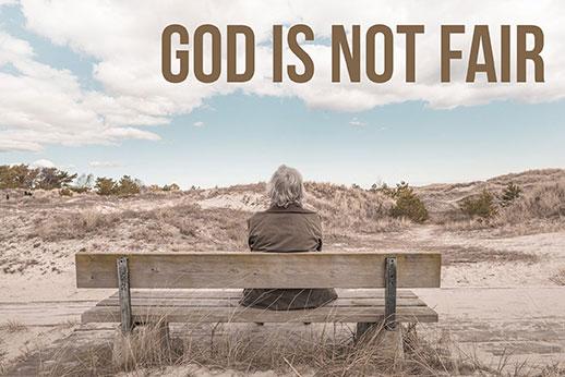 190407: God is Not Fair