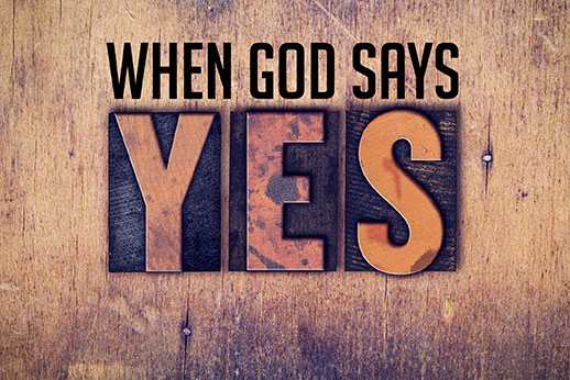 190526: When God Says Yes