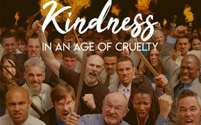 191201: Kindness in an Age of Cruelty, Part 5