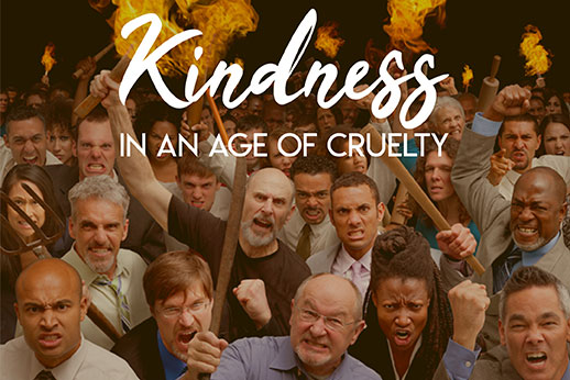 191104: Kindness in an Age of Cruelty