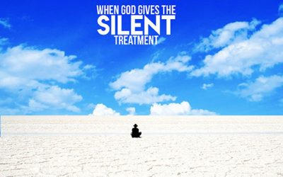 200202: When God Gives the Silent Treatment